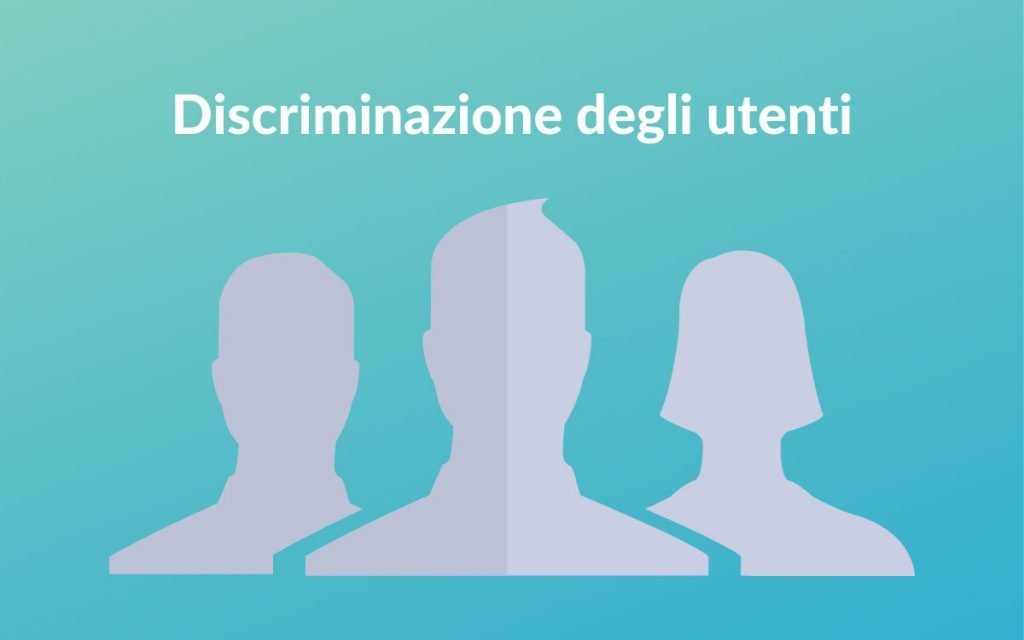 discriminazione degli utenti e lead magnet