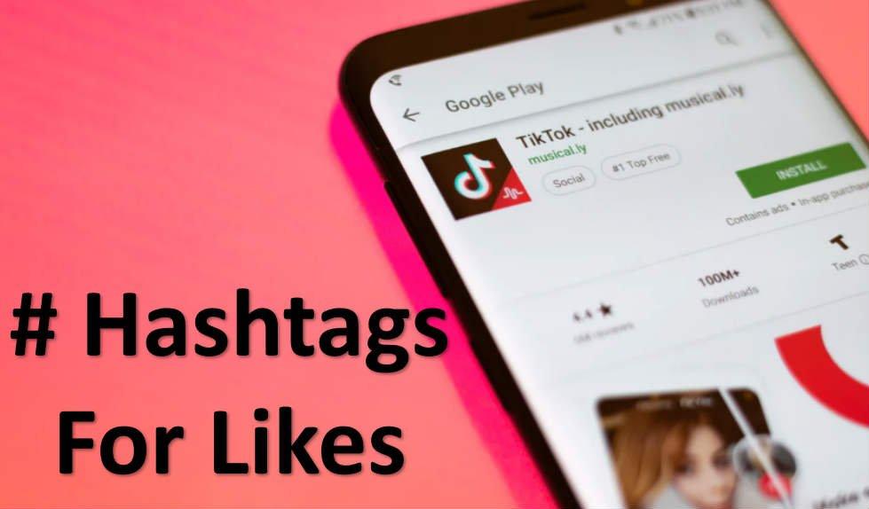 come diventare famosi su tiktok sfruttando gli hashtag