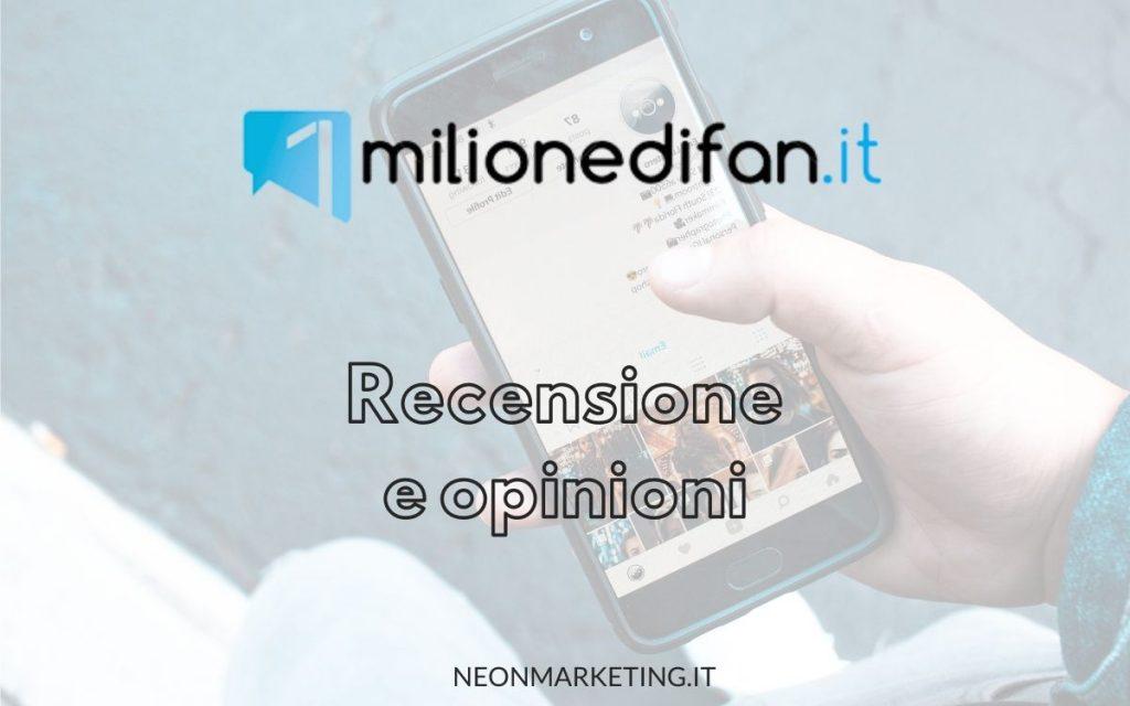 1milionedifan opinioni recensioni